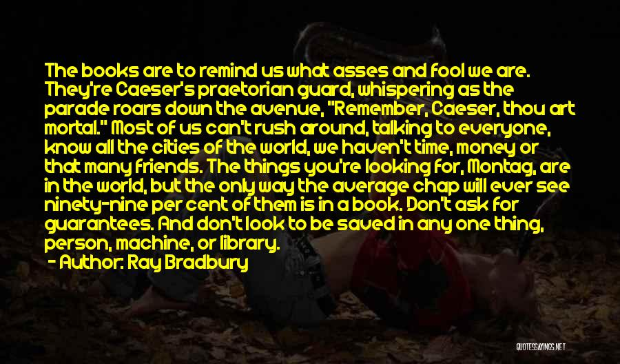 Can We At Least Be Friends Quotes By Ray Bradbury