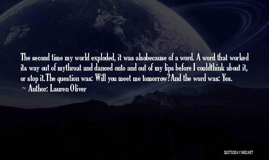 Can We Meet Tomorrow Quotes By Lauren Oliver