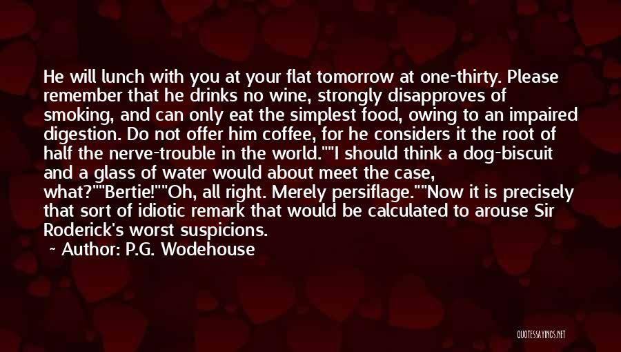 Can We Meet Tomorrow Quotes By P.G. Wodehouse