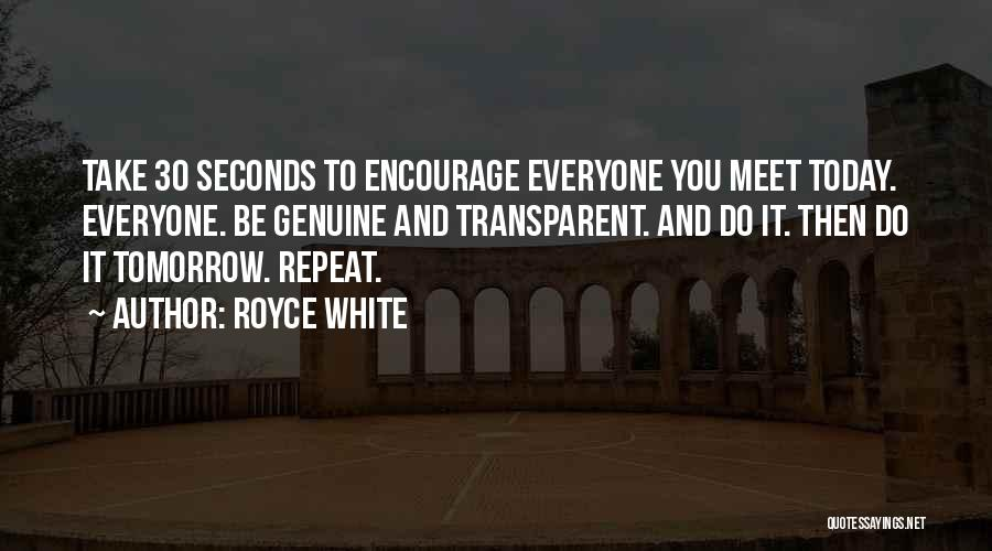 Can We Meet Tomorrow Quotes By Royce White