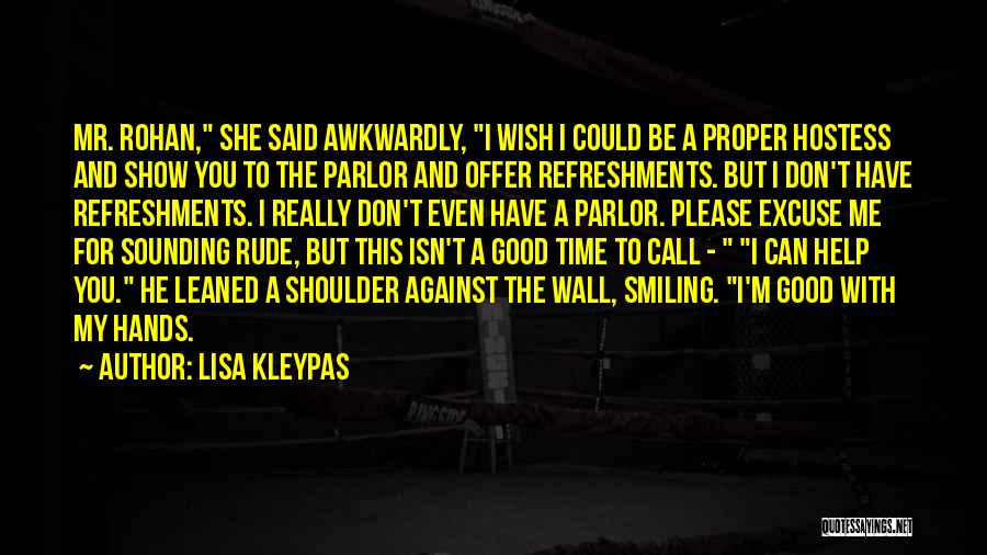 Can You Please Help Me With Quotes By Lisa Kleypas