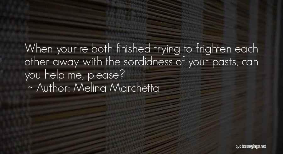 Can You Please Help Me With Quotes By Melina Marchetta