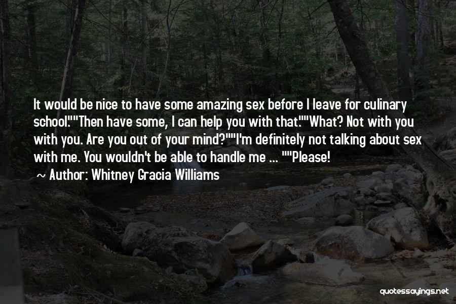 Can You Please Help Me With Quotes By Whitney Gracia Williams