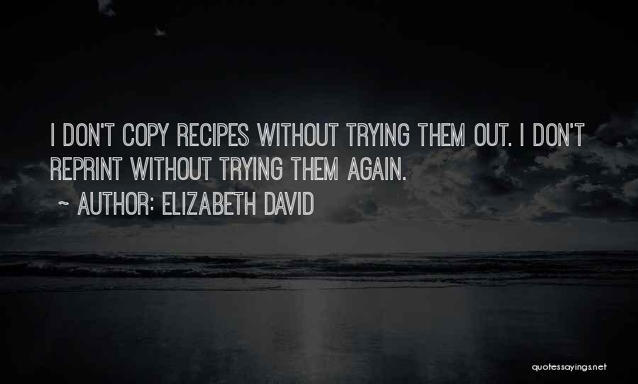 Can You Reprint Quotes By Elizabeth David