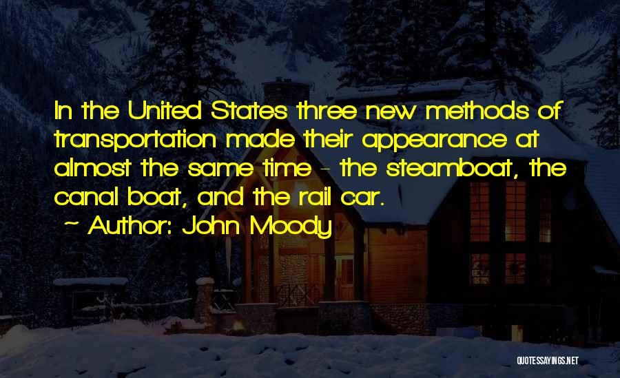 Canal Boat Quotes By John Moody
