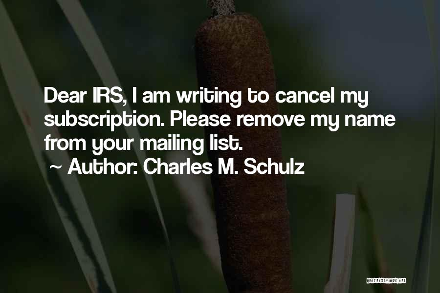 Cancel My Subscription Quotes By Charles M. Schulz