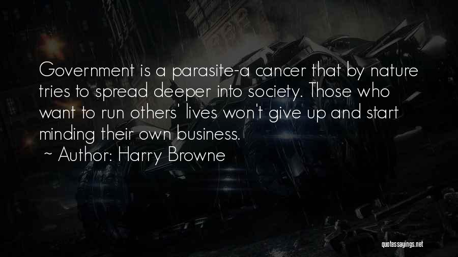 Cancer And Running Quotes By Harry Browne