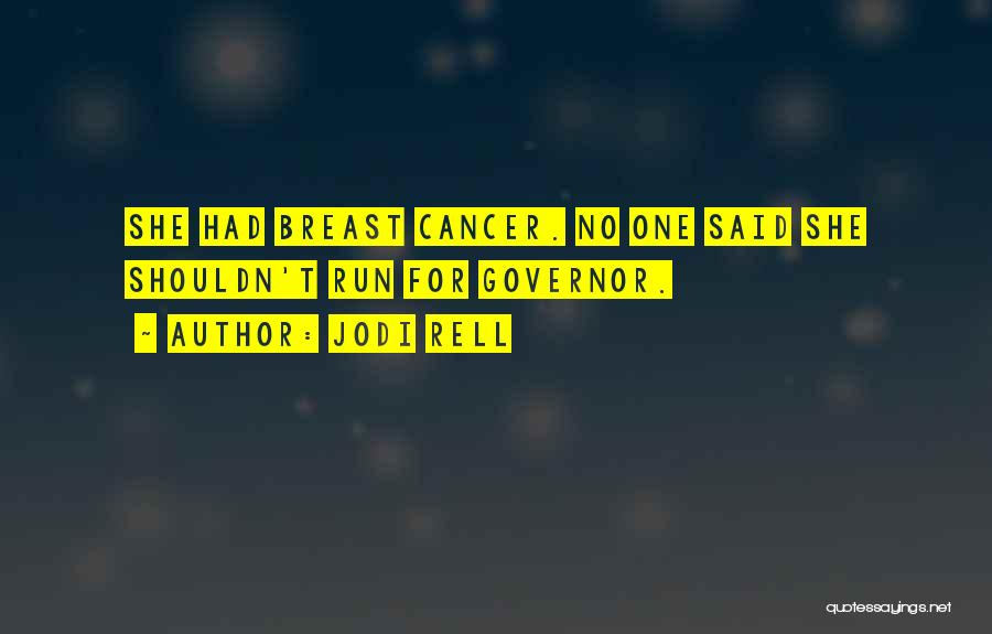 Cancer And Running Quotes By Jodi Rell