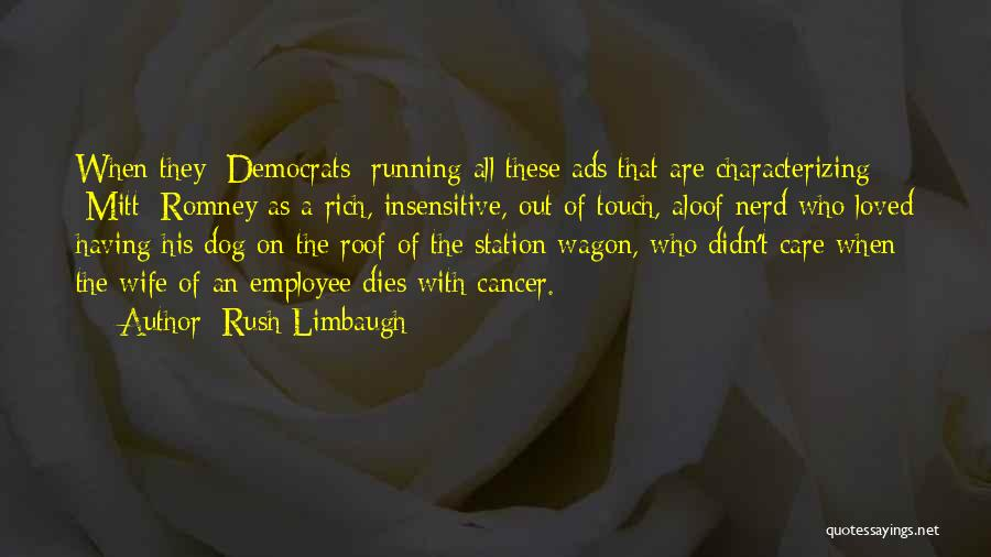 Cancer And Running Quotes By Rush Limbaugh