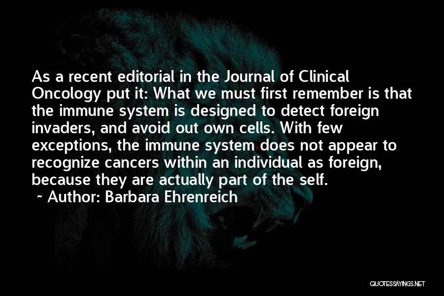 Cancer Cells Quotes By Barbara Ehrenreich