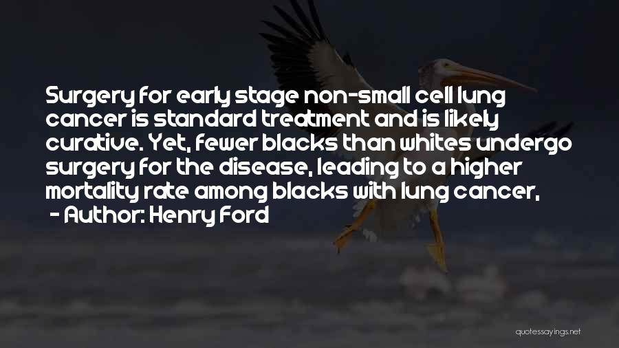 Cancer Cells Quotes By Henry Ford