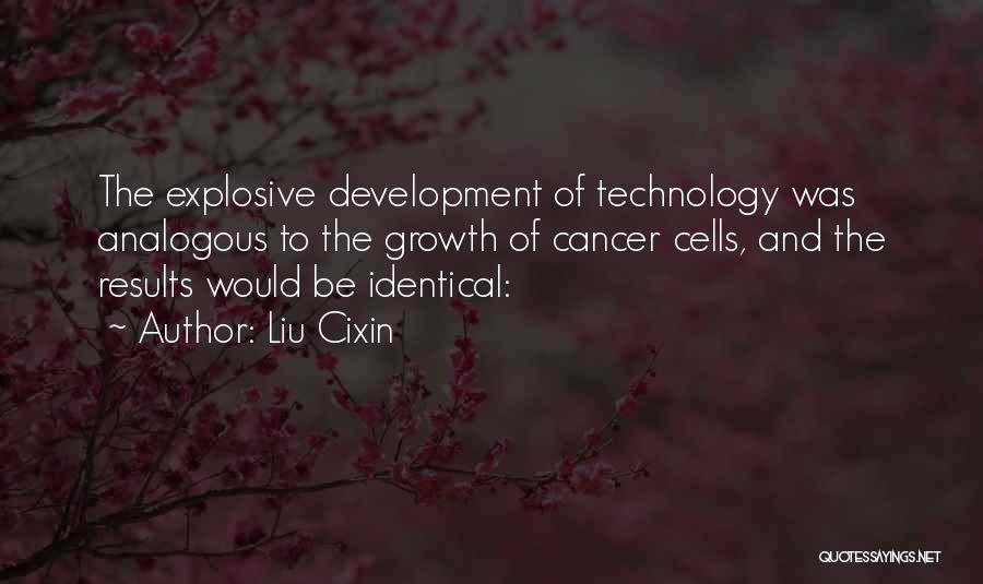 Cancer Cells Quotes By Liu Cixin