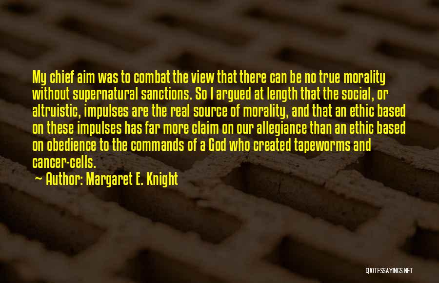 Cancer Cells Quotes By Margaret E. Knight