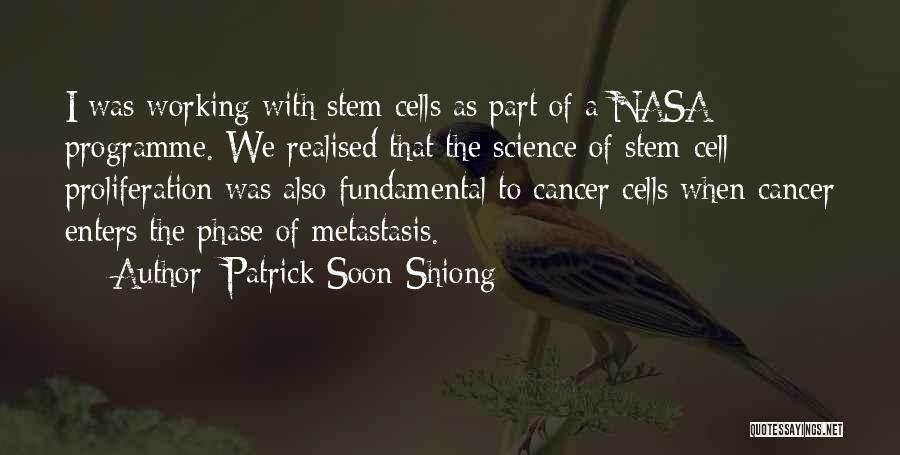Cancer Cells Quotes By Patrick Soon-Shiong