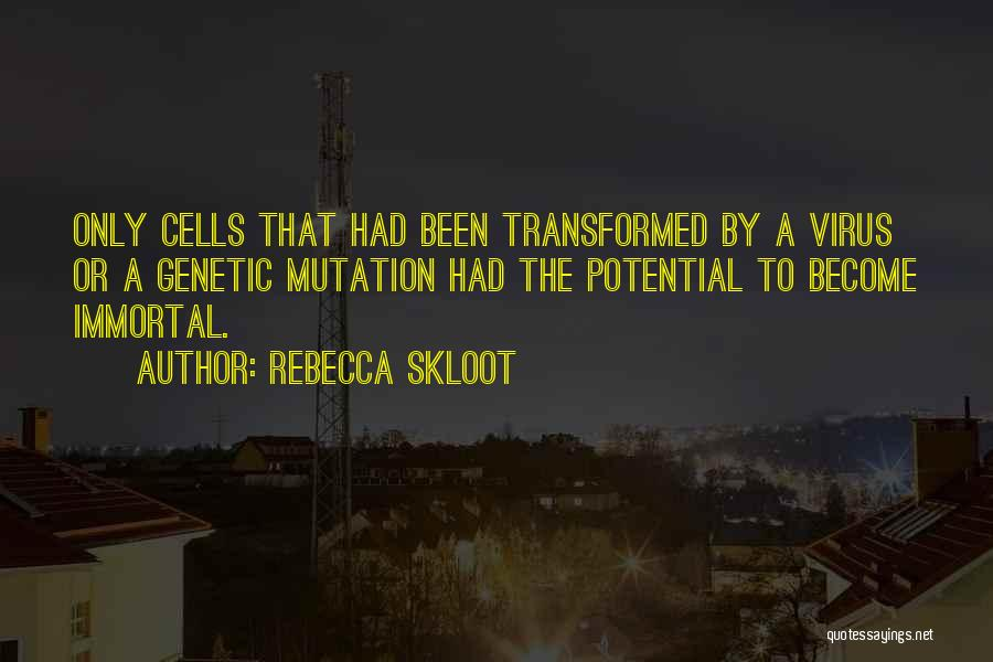 Cancer Cells Quotes By Rebecca Skloot