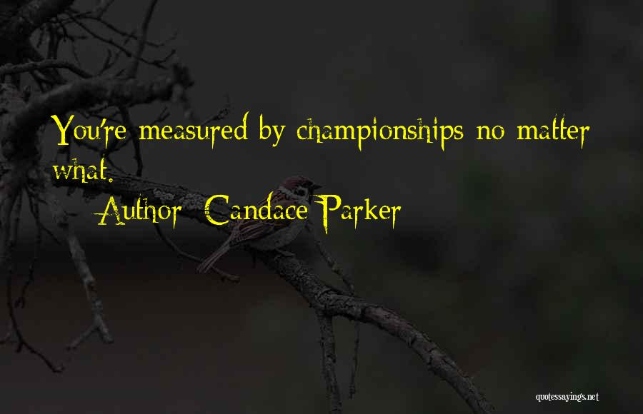 Candace Parker Quotes 304352