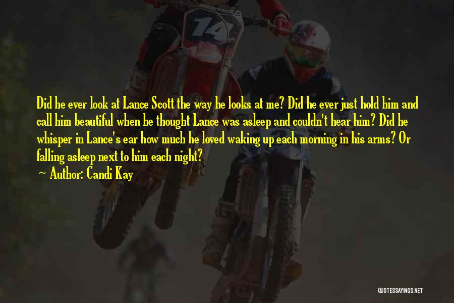 Candi Kay Quotes 1420615