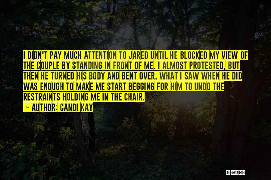 Candi Kay Quotes 1711027