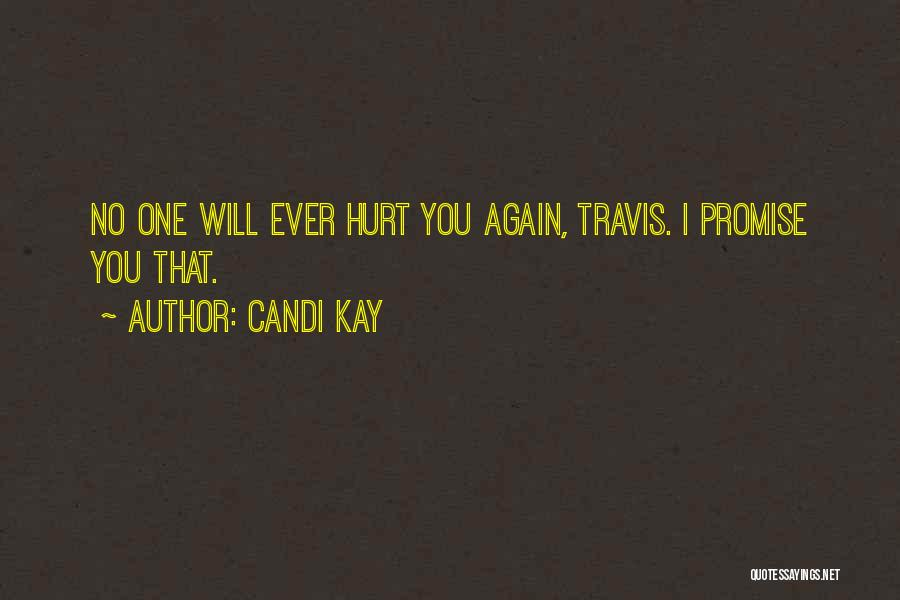Candi Kay Quotes 2119621