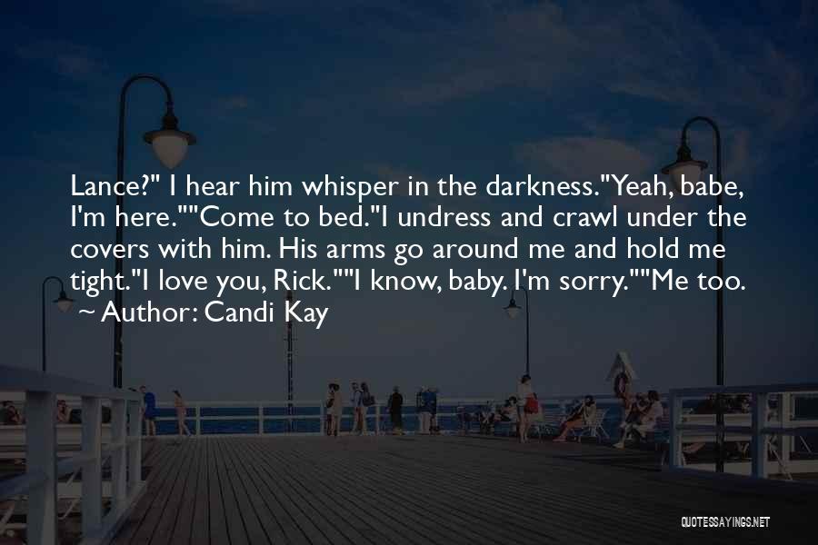 Candi Kay Quotes 335048