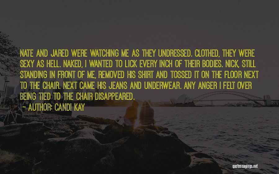 Candi Kay Quotes 522977