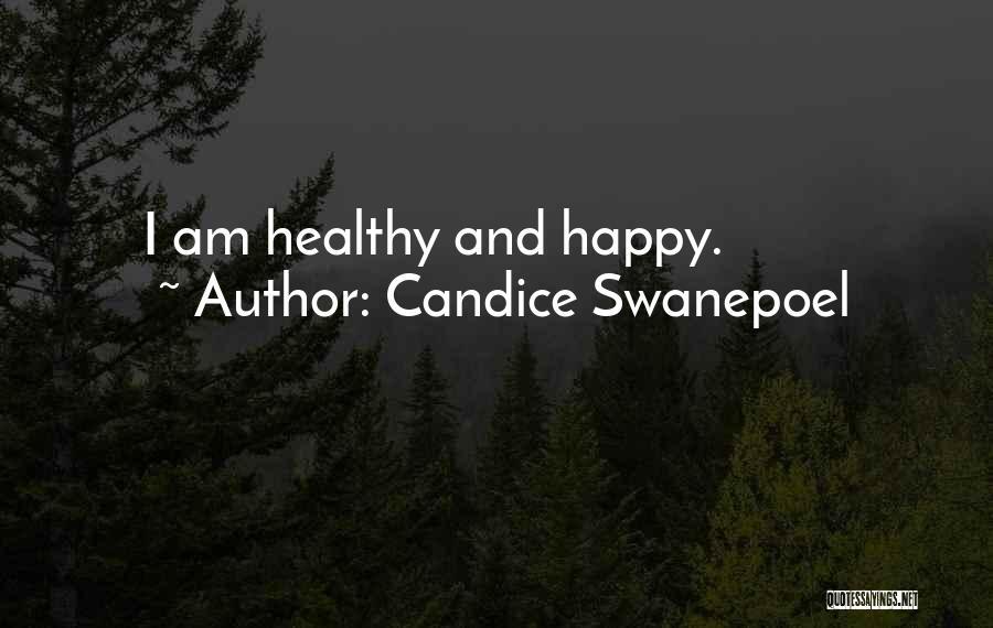 Candice Swanepoel Quotes 1599354