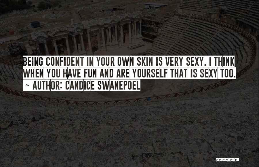 Candice Swanepoel Quotes 2036220