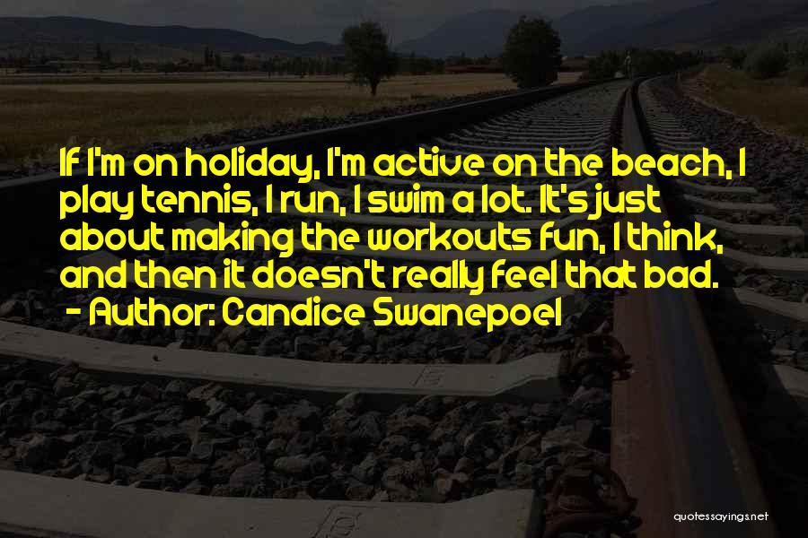 Candice Swanepoel Quotes 2212107