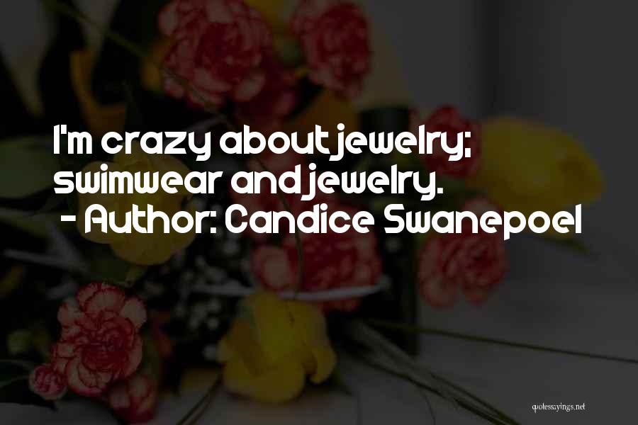Candice Swanepoel Quotes 268484