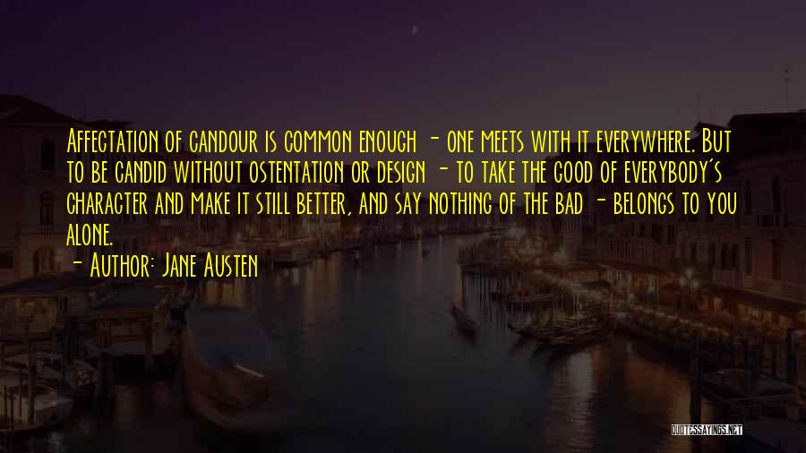 Candid Quotes By Jane Austen