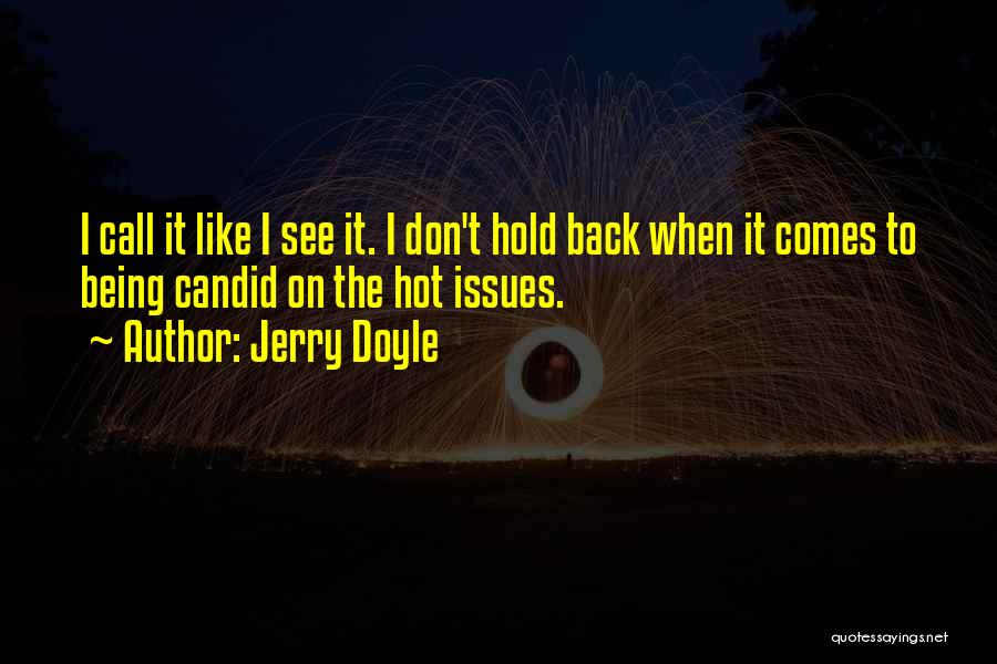 Candid Quotes By Jerry Doyle