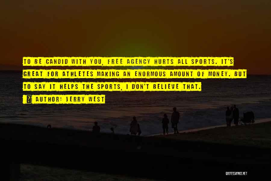 Candid Quotes By Jerry West