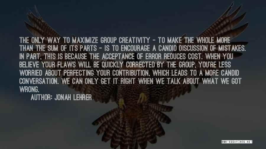 Candid Quotes By Jonah Lehrer