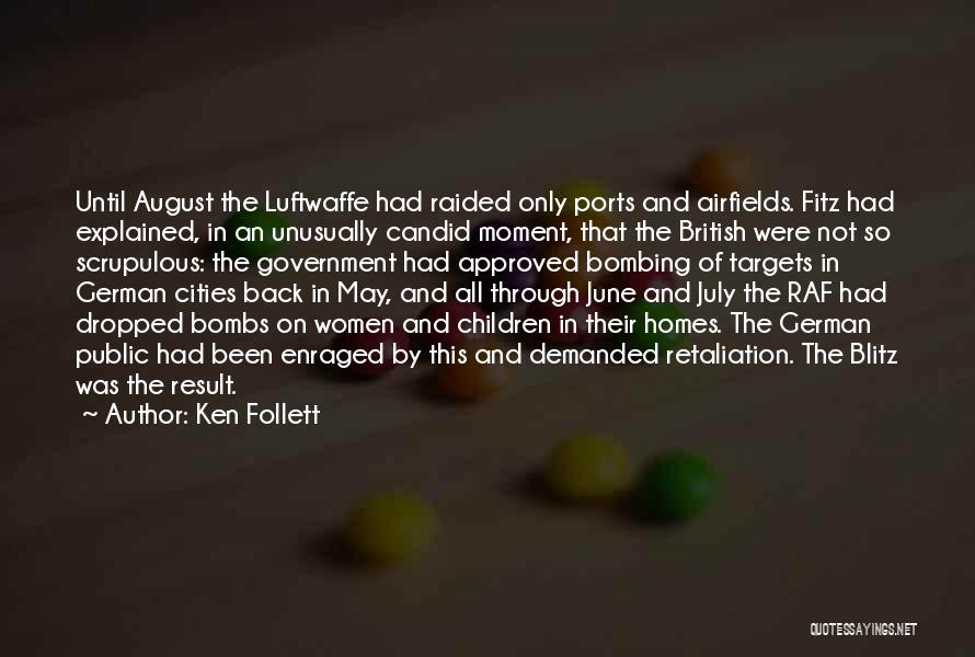 Candid Quotes By Ken Follett