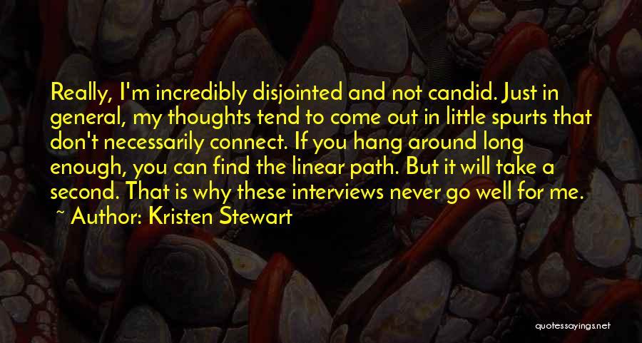 Candid Quotes By Kristen Stewart