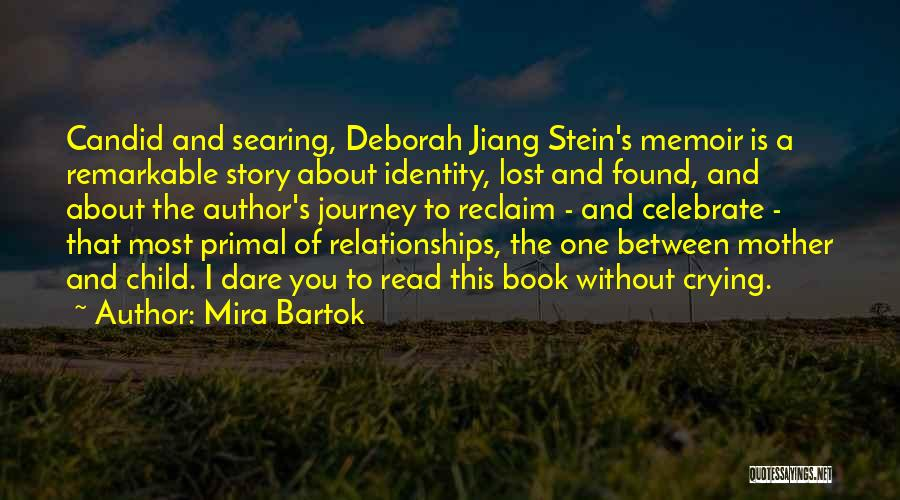 Candid Quotes By Mira Bartok