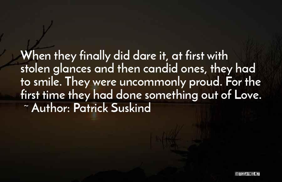Candid Quotes By Patrick Suskind