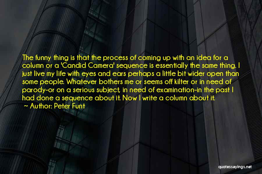 Candid Quotes By Peter Funt