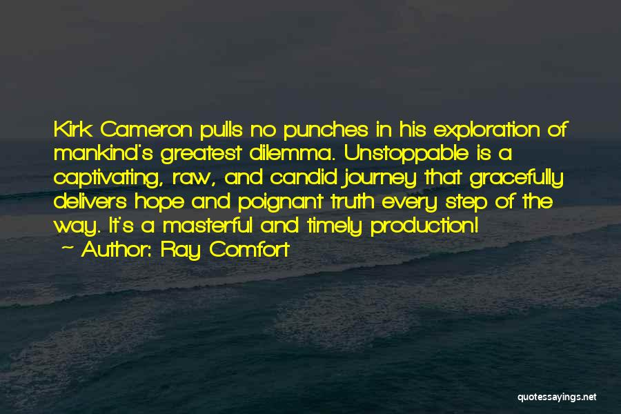 Candid Quotes By Ray Comfort
