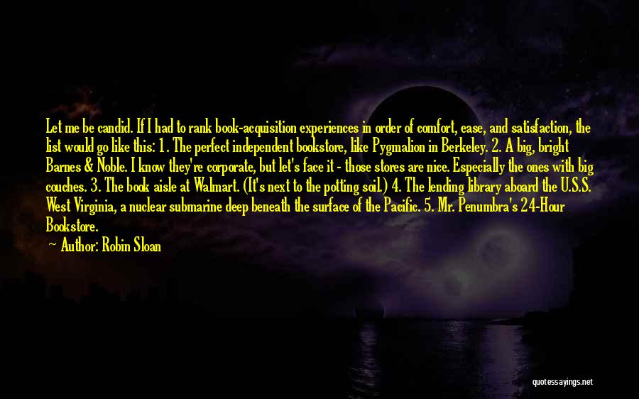 Candid Quotes By Robin Sloan