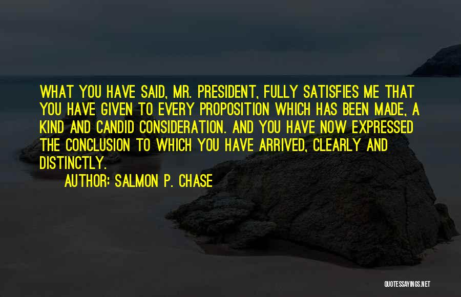 Candid Quotes By Salmon P. Chase