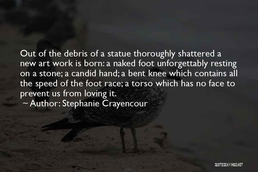 Candid Quotes By Stephanie Crayencour
