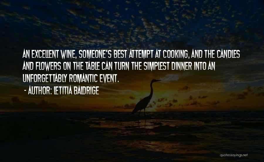 Candles And Wine Quotes By Letitia Baldrige