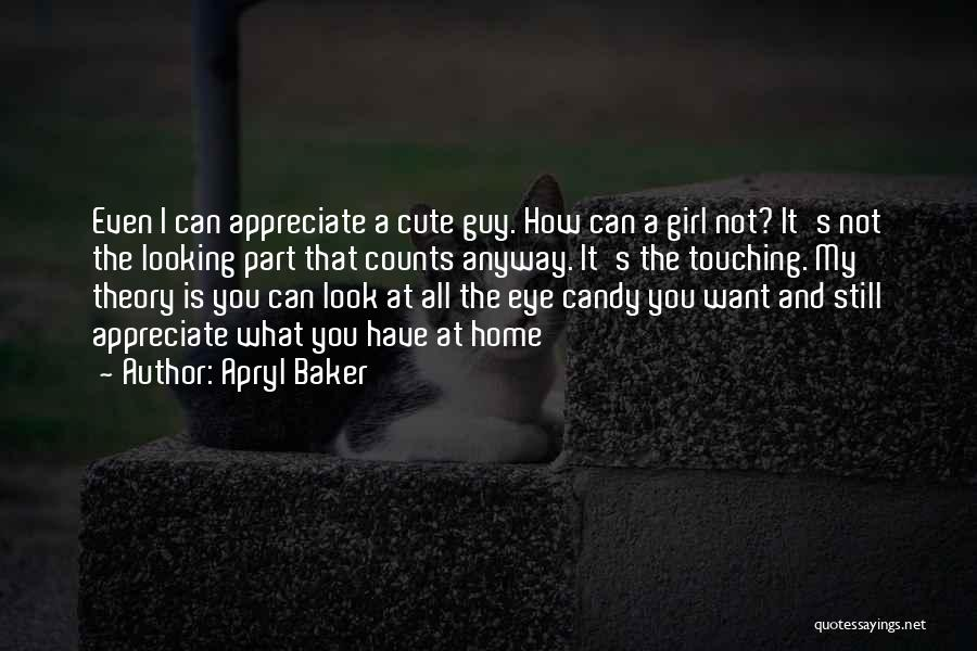 Candy And Love Quotes By Apryl Baker