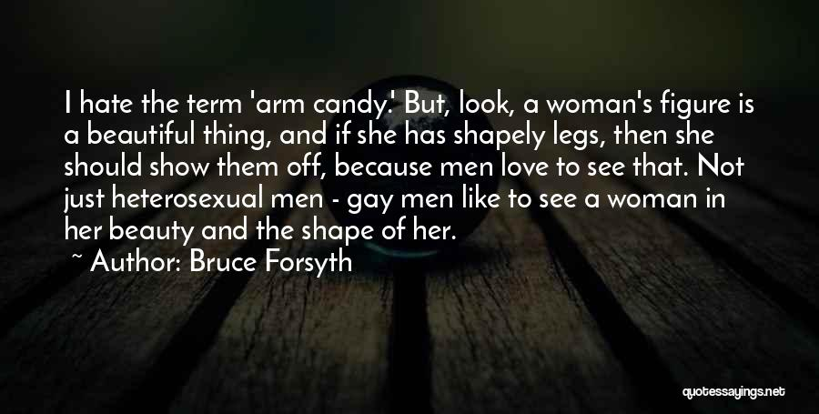 Candy And Love Quotes By Bruce Forsyth