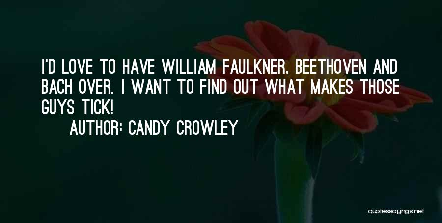 Candy And Love Quotes By Candy Crowley