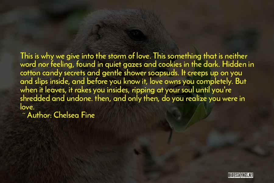 Candy And Love Quotes By Chelsea Fine