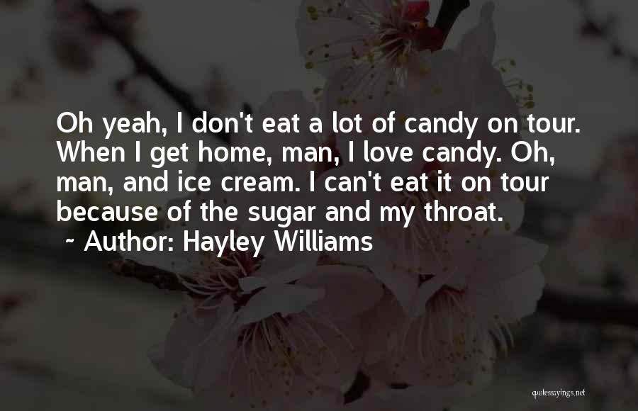 Candy And Love Quotes By Hayley Williams