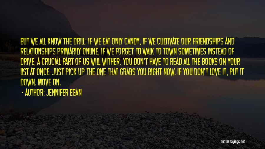 Candy And Love Quotes By Jennifer Egan