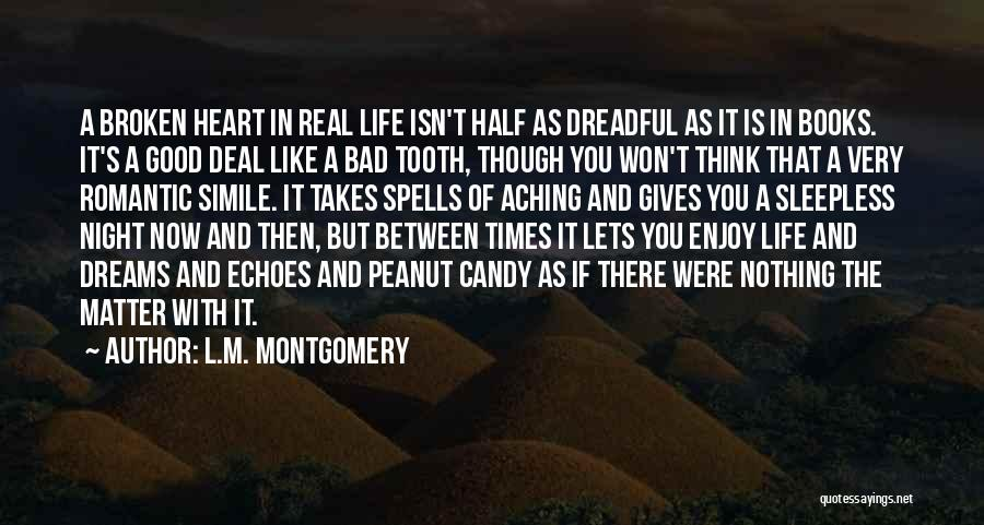 Candy And Love Quotes By L.M. Montgomery